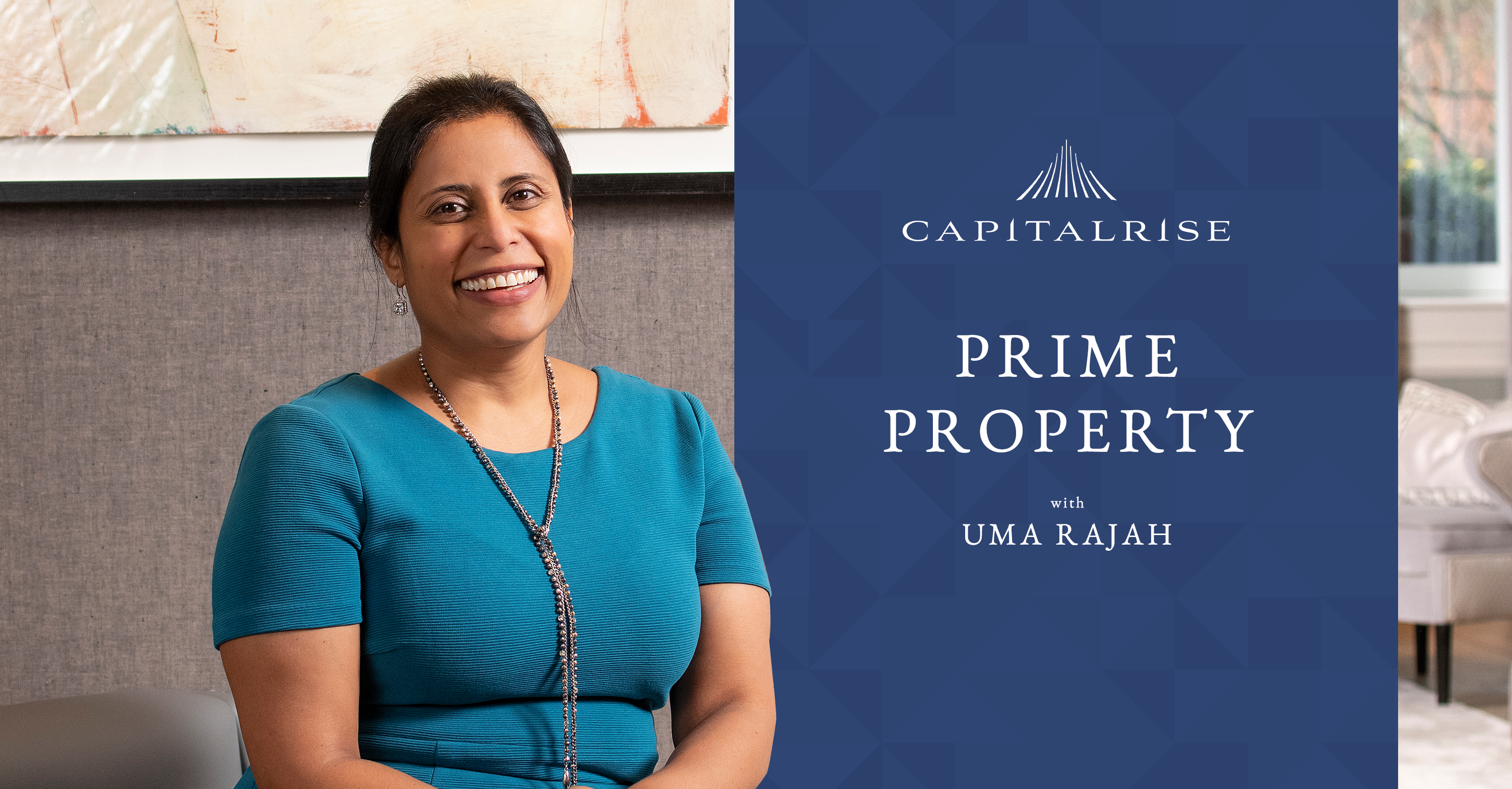 Prime Property with Uma Rajah – launching our insightful new podcast